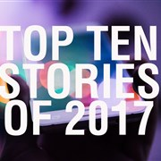 Top Ten Stories of 2017